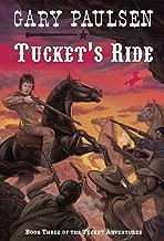Tucket's Ride (The Francis Tucket Books)