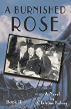 A Burnished Rose: Book II (Rose Series 3)