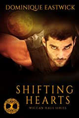 Shifting Hearts (Wiccan Haus #1) Kindle Edition