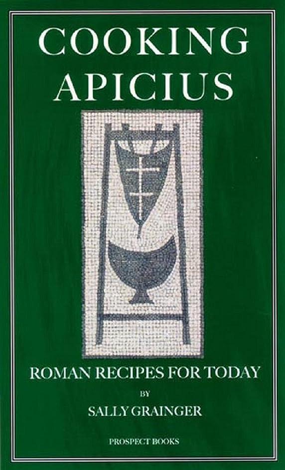 彫刻追い出す安いですCooking Apicius: Roman Recipes for Today (English Edition)