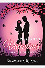 Unexpected Valentines: Shades of Love Kindle Edition