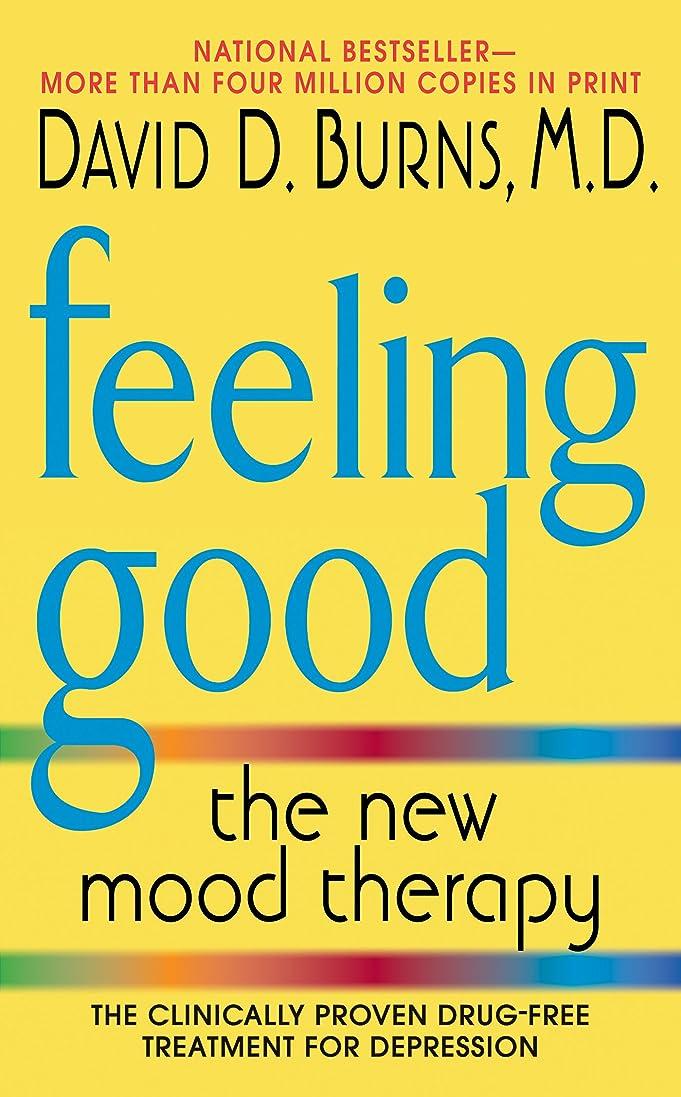 既婚位置する断線Feeling Good: The New Mood Therapy (English Edition)