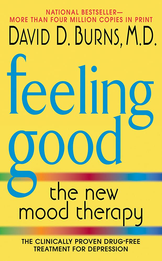 まもなく修正するお肉Feeling Good: The New Mood Therapy (English Edition)
