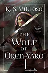 The Wolf of Oren-Yaro (Chronicles of the Wolf Queen Book 1) Kindle Edition