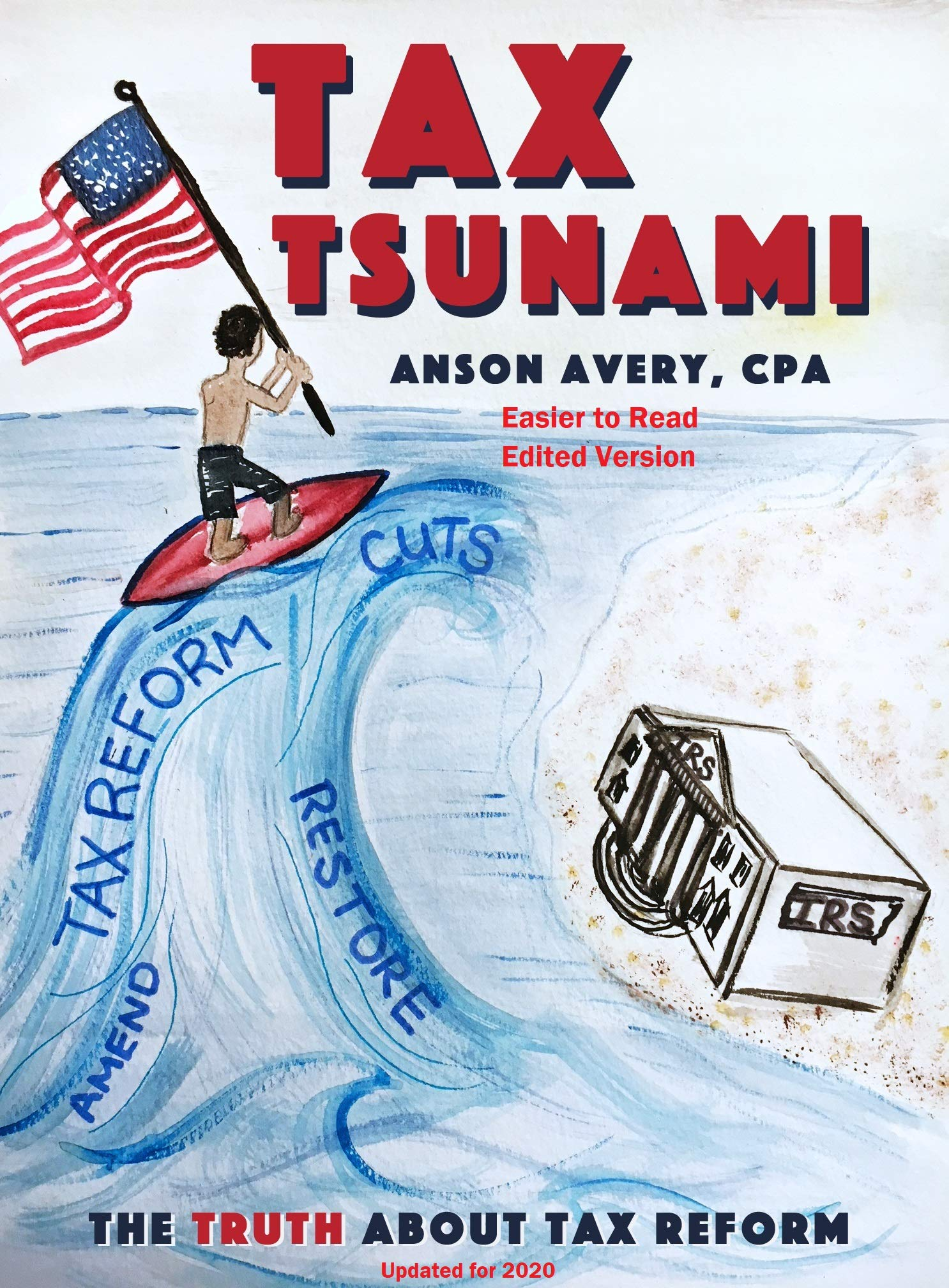 Tax Tsunami: The Truth About Tax Reform