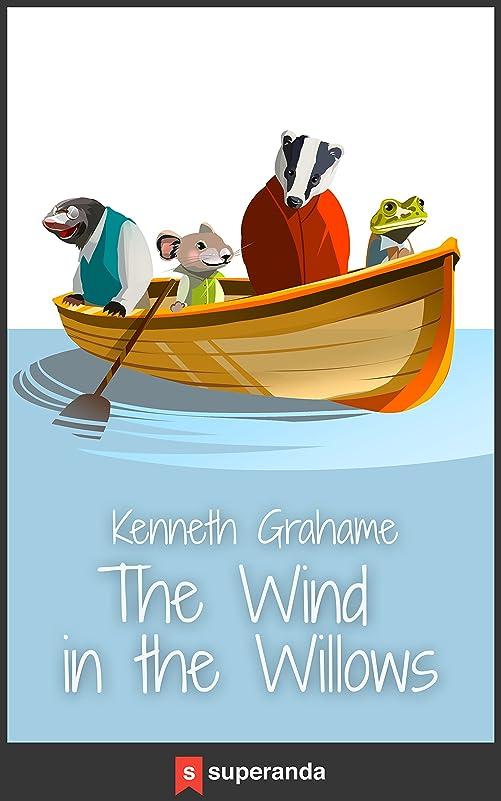 バンジージャンプテロ放棄されたThe Wind in the Willows (Illustrated) (English Edition)