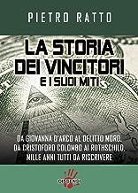 Permalink to La storia dei vincitori e i suoi miti. Da Giovanna d'Arco al delitto Moro, da Cristoforo Colombo ai Rothschild, mille anni tutti da riscrivere PDF