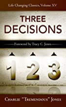The Three Decisions (Life-Changing Classics) (Life-Changing Classics (Paperback))