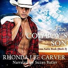 The Cowboy's Son: A Tarnation Texas Novel, Book 2