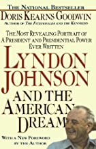 Lyndon Johnson and the American Dream by Doris Kearns Goodwin (1-Jul-1991) Paperback