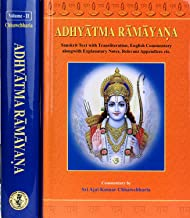 Adhyatma Ramayana (2 Volume Set) Sanskrit Text with Transliteration, English Commentary alongwith Explanatory Notes, Relevant Appendices etc.