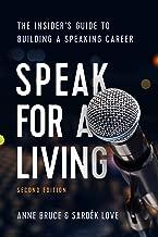 Speak for a Living