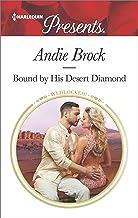 Bound by His Desert Diamond (Wedlocked! Book 3495)