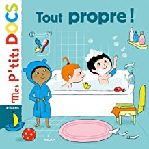 Tout propre (Mes p'tits docs) (French Edition)