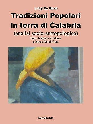 Tradizioni popolari in terra di Calabria: analisi socio antropologica