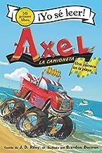 Axel la camioneta: Una carrera en la playa: Axel the Truck: Beach Race (Spanish edition) (My First I Can Read)