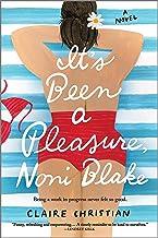 It's Been a Pleasure, Noni Blake: A Novel