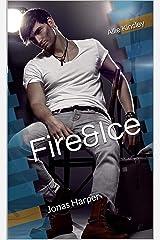 Fire&Ice 7.5 - Jonas Harper (German Edition) Format Kindle