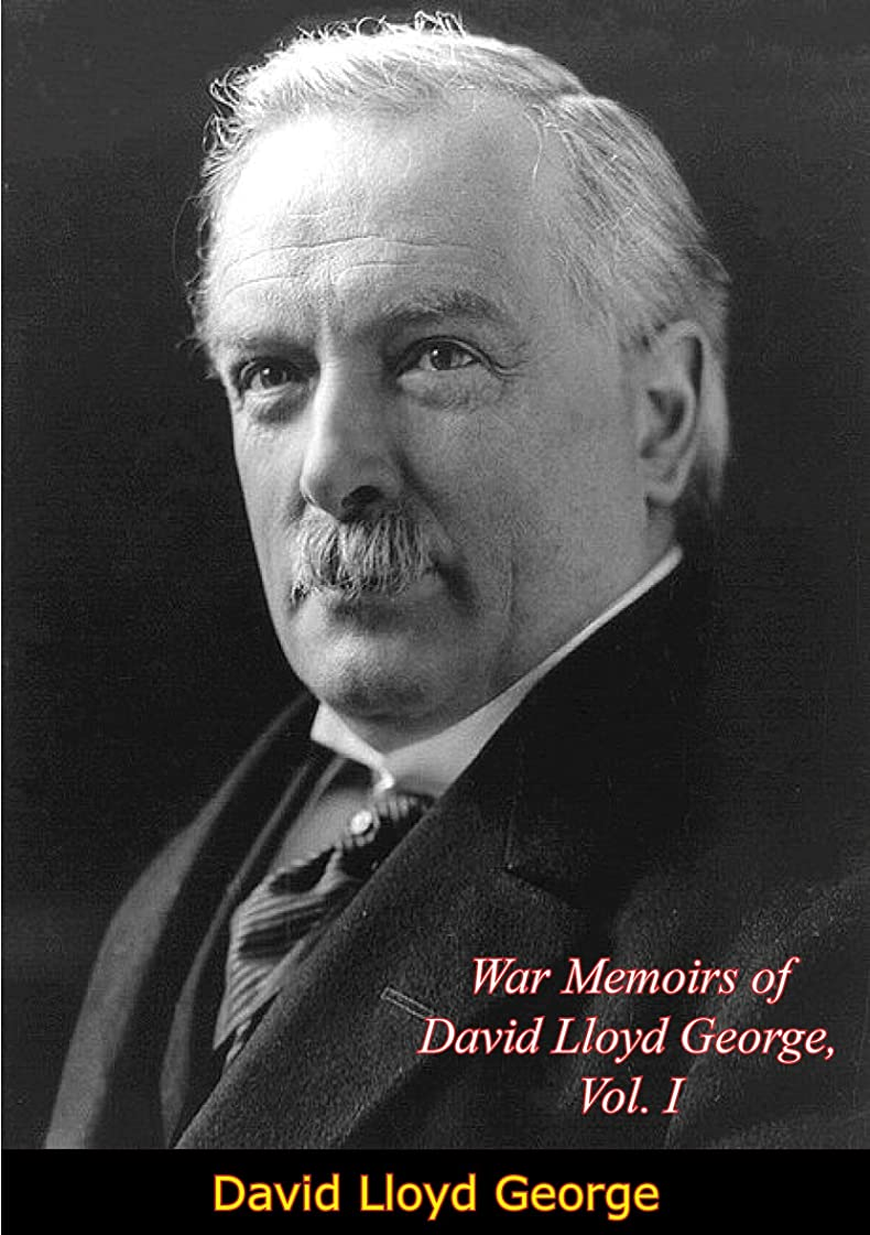 航空機木材回転するWar Memoirs of David Lloyd George, Vol. I (English Edition)