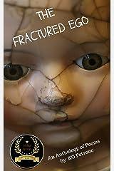 THE FRACTURED EGO (Ego Anthology Book 1) Kindle Edition