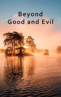 Beyond Good and Evil: Annotated (English Edition)