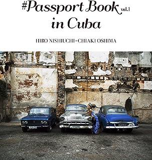#PASSPORT BOOK vol.1 in CUBA