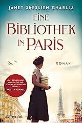 Eine Bibliothek in Paris: Roman (German Edition) Kindle Edition