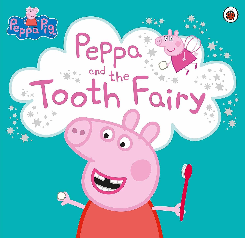 リーチ補うクレタPeppa Pig: Peppa and the Tooth Fairy (English Edition)