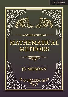 A Compendium Of Mathematical Methods: A handbook for school teachers