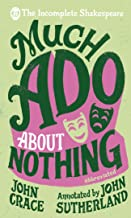 Incomplete Shakespeare: Much Ado About Nothing
