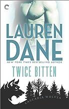 Twice Bitten (Cascadia Wolves Book 7)