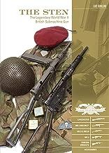The sten: الحرب العالمية الثانية الأسطورية البريطاني submachine مسدس (كلاسيكية Guns of the World)