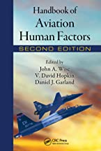 Handbook of Aviation Human Factors (Human Factors in Transportation)