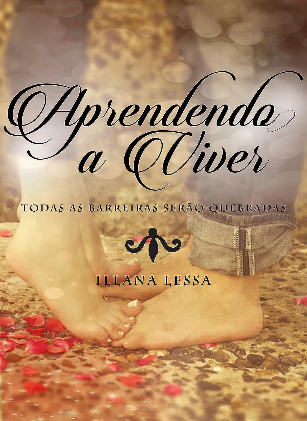 スラム街独立して安いですAprendendo a viver: Todas as barreiras ser?o quebradas (Aprender Livro 1) (Portuguese Edition)