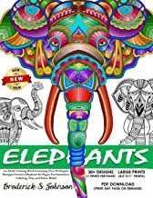 Elephants: An Adult Coloring Book Featuring Over 30 Elegant Designs: Creative Elephant Art Pages For Immersive Coloring, Fun, and Stress Relief (The World Of Elephants)