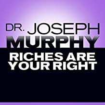 riches are your right joseph murphy