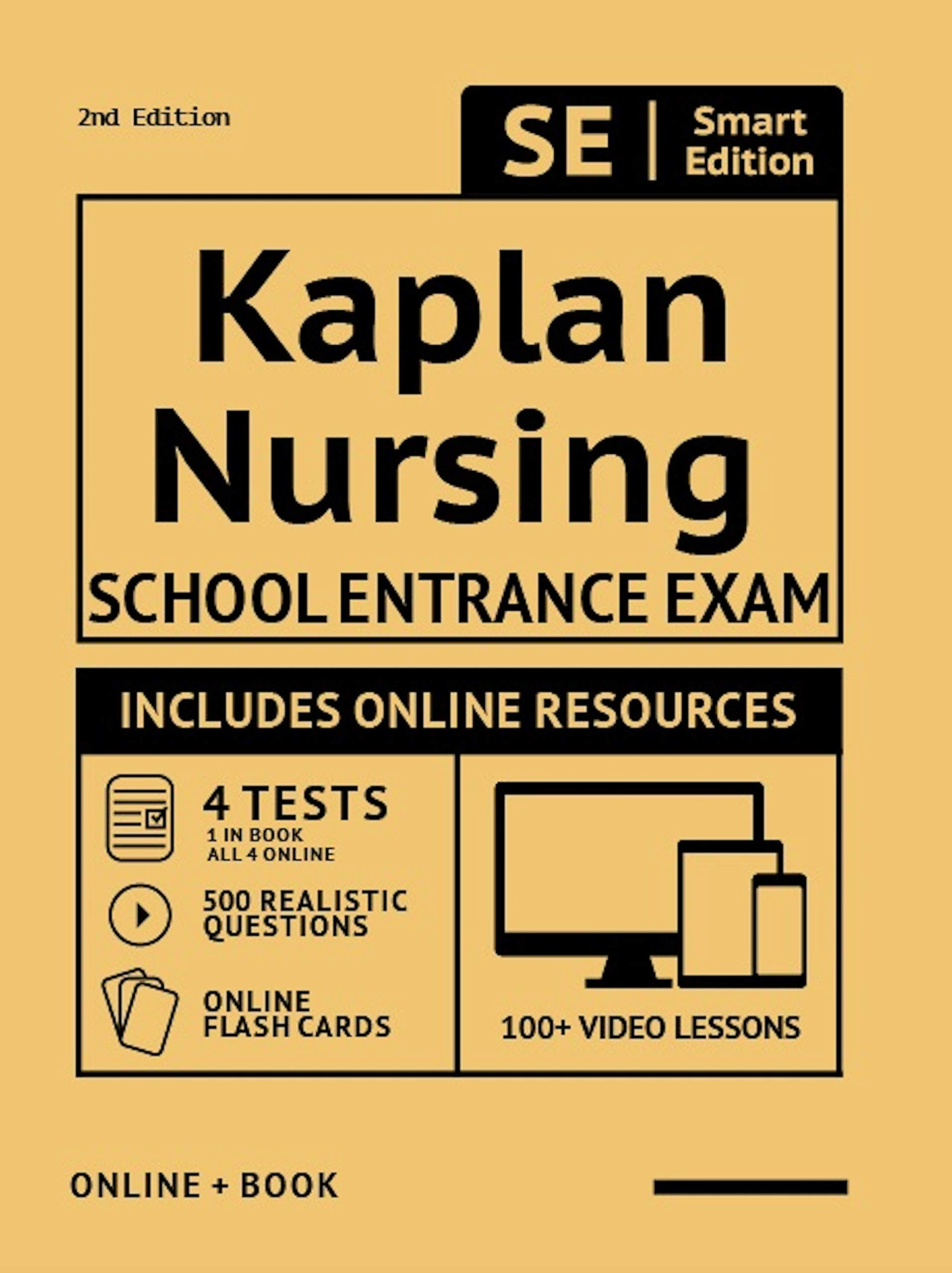 Kaplan Nursing School Entrance Exam Full Study Guide 2nd Edition: Study Manual with 100 Video Lessons, 4 Full Length Pract...