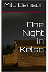 One Night in Kelso Kindle Edition