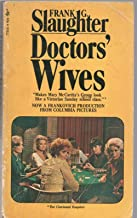 DOCTORS WIVES by FRANK G SLAUGHTER Pocket Books 1967 1971 13th PB