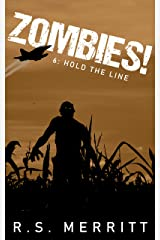 Zombies!: Book 6: Hold The Line Kindle Edition