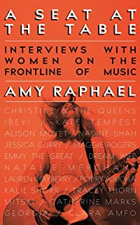 A Seat at the Table: Interviews with Women on the Frontline of Music (English Edition)