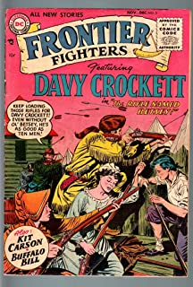 FRONTIER FIGHTERS #2-DC-1955-DAVY CROCKETT-KIT CARSON-BUFFALO BILL-KUBERT A VG