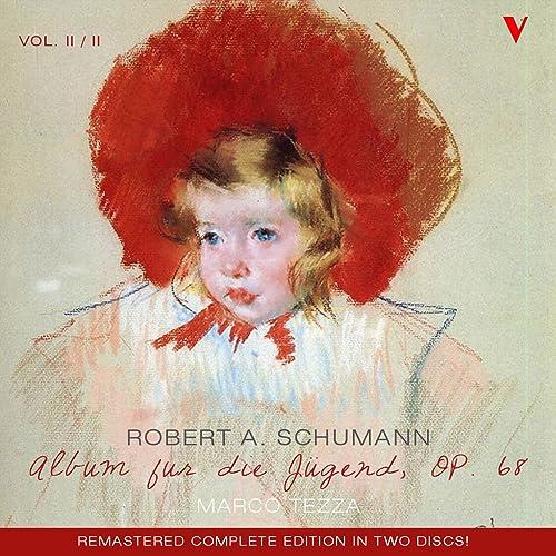 Schumann: Album für die Jugend (Album for the Young), Vol. 2