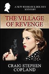 The Village of Revenge: A New Sherlock Holmes Mystery (New Sherlock Holmes Mysteries Book 48) Kindle Edition