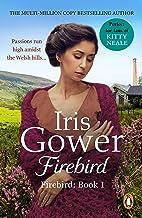 Firebird: (Firebird:1) An enthralling, heart-wrenching and moving saga set amongst the Welsh hills (Potter's S) (English E...