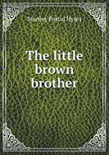 The Little Brown Brother