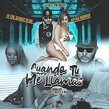 CUANDO TU ME LLAMAS (feat. JV The Savage Flow) [Explicit]