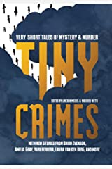 Tiny Crimes: Very Short Tales of Mystery and Murder Kindle Edition