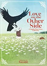 Love on the Other Side  A Nagabe Short Story Collection (English Edition)