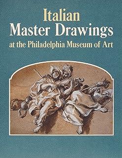 Italian Master Drawings at the Philadelphia Museum of Art